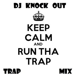 Trap Mix v4 - DJ Knock Out