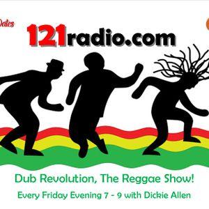 121radio.com Dub Revolution Reggae Show with Dickie Allen