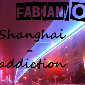 Fabian/o -  Shanghai - addiction