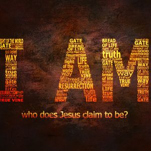 The Mission of Jesus: I AM