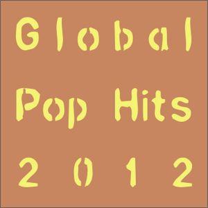 Global Pop Hits 2012