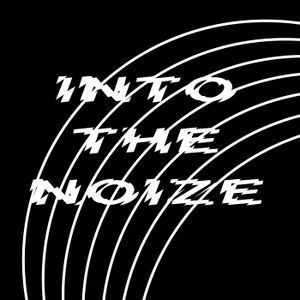 Into The Noize Episode 12 with Psychal