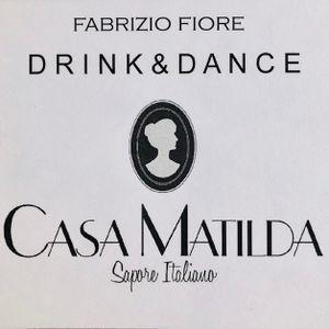 Casa Matilda - Drink & Dance II 20/06/19