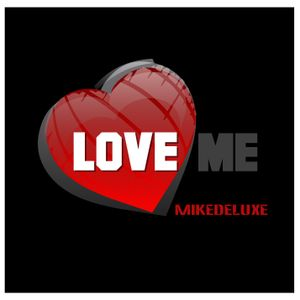 Mikedeluxe - Love Me