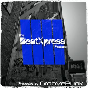 BeatXpress Podcast #018