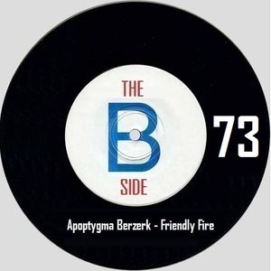 B side spot 73 - Apoptygma Berzerk - Friendly Fire