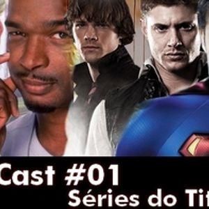 SerialCast #1 - Séries do Titio Sílvio