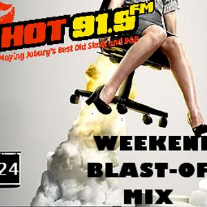 HOT91.9FM WEEKEND BLAST-OFF MIX 24