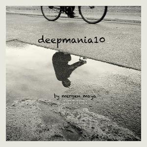 Mergen Maya - Deepmania vol.10