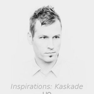 Inspirations: Kaskade