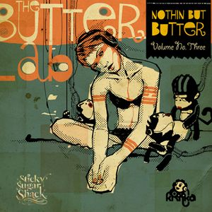 Nothin But Butter Vol.3