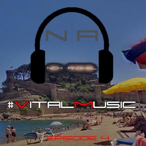 DJ NickAnghel - VitalMusic Episode 4