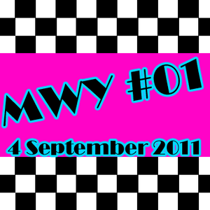 MWY#01: 4 Sept. 2011