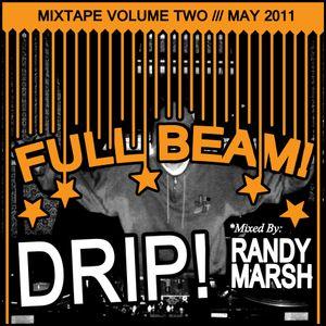 FULL BEAM! Mixtape Vol 2. Mixed By Randy Marsh