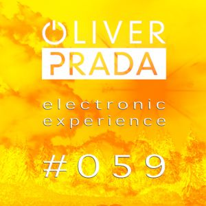 Electronic Experience #059 By Oliver Prada
