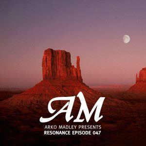 Arko Madley - Resonance 047 (2013-szeptember-25)