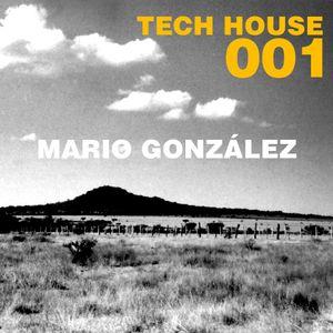 Tech House 001/Mario González.