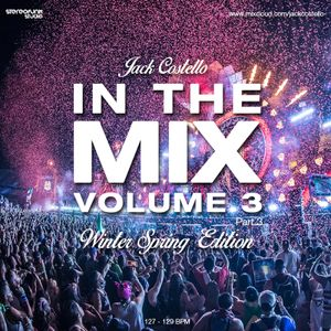 Jack Costello - In The Mix Volume 3 (Winter Spring Edition Part 3)