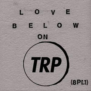 LOVE BELOW - MAY 20 - 2015