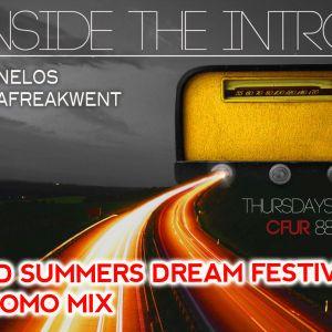 Inside The Intro - MidSummer Festival Promo - Nelos + Craig Stearns - 2014/06/26