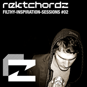 Filthy Inspiration sessions VOL 2