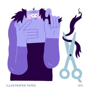Illustrated Tapes 011: Bad Haircut   Nicole Cmar