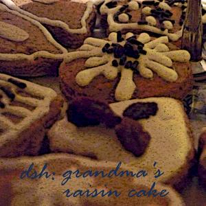 DSH - Grandma's Raisin Cake