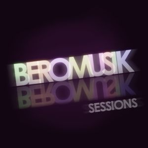 BeroMusik Sessions - Episode 1 (September 2012)