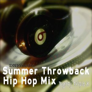 Summer Throwback by Dj Triple X