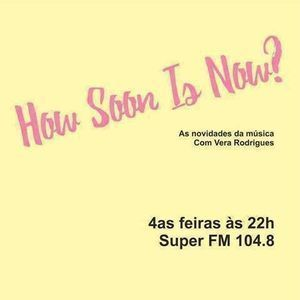 How Soon Is Now? - Episódio 17