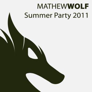 Mathew Wolf - Summer Party 2011