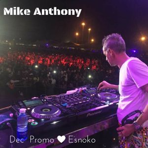 Mike Anthony Dec Promo mix