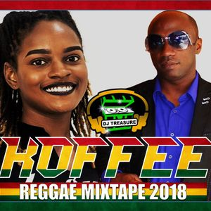 KOFFEE REGGAE MIX 2019  DJ Treasure Special Exclusive  18764807131