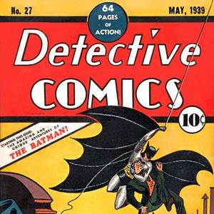 1 - Detective Comics #27 - The First Appearance Of Batman