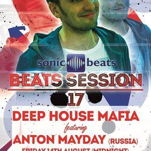 Beats Session 17 - Deep House Mafia featuring Anton Mayday (Russia)