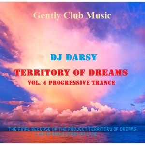 Dj Darsy - Territory of Dreams ( Vol. 4 )