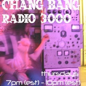 Chang Bang Radio 3000 (3/4/10) Part 2