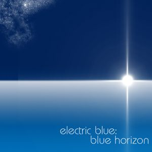Electric Blue - Blue Horizons