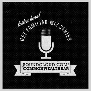 Commonwealth Get Familiar Mix