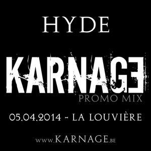 Hyde - Promo mix KARNAGE 2 Years