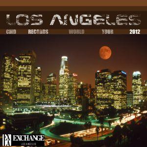 CMD Records World Tour 2012@Exchange Los Angeles