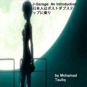J-Garage: An Introduction