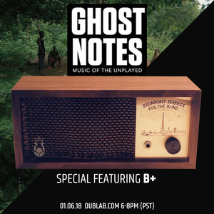 A Stable Sound 24: Ghost Notes Special with B+ by Cut