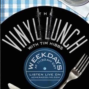 Tim Hibbs - A.J. Croce: 418 The Vinyl Lunch 2017/08/10