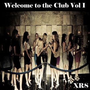 Welcome to the Club Vol I
