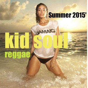 DJ KIDSOUL & BLACKHEART REGGAE (FIX UP MIX) MID SUMMER H.E.A.T.