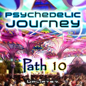 Psychedelic Journey - Path 10