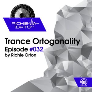 Richie Orton   Trance Ortogonality   Episode #032   19.12.2016