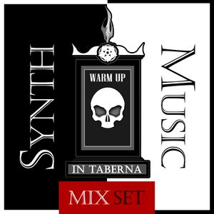 Warm Up In Taberna - [Synth Music Edition]