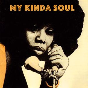 My Kinda Soul